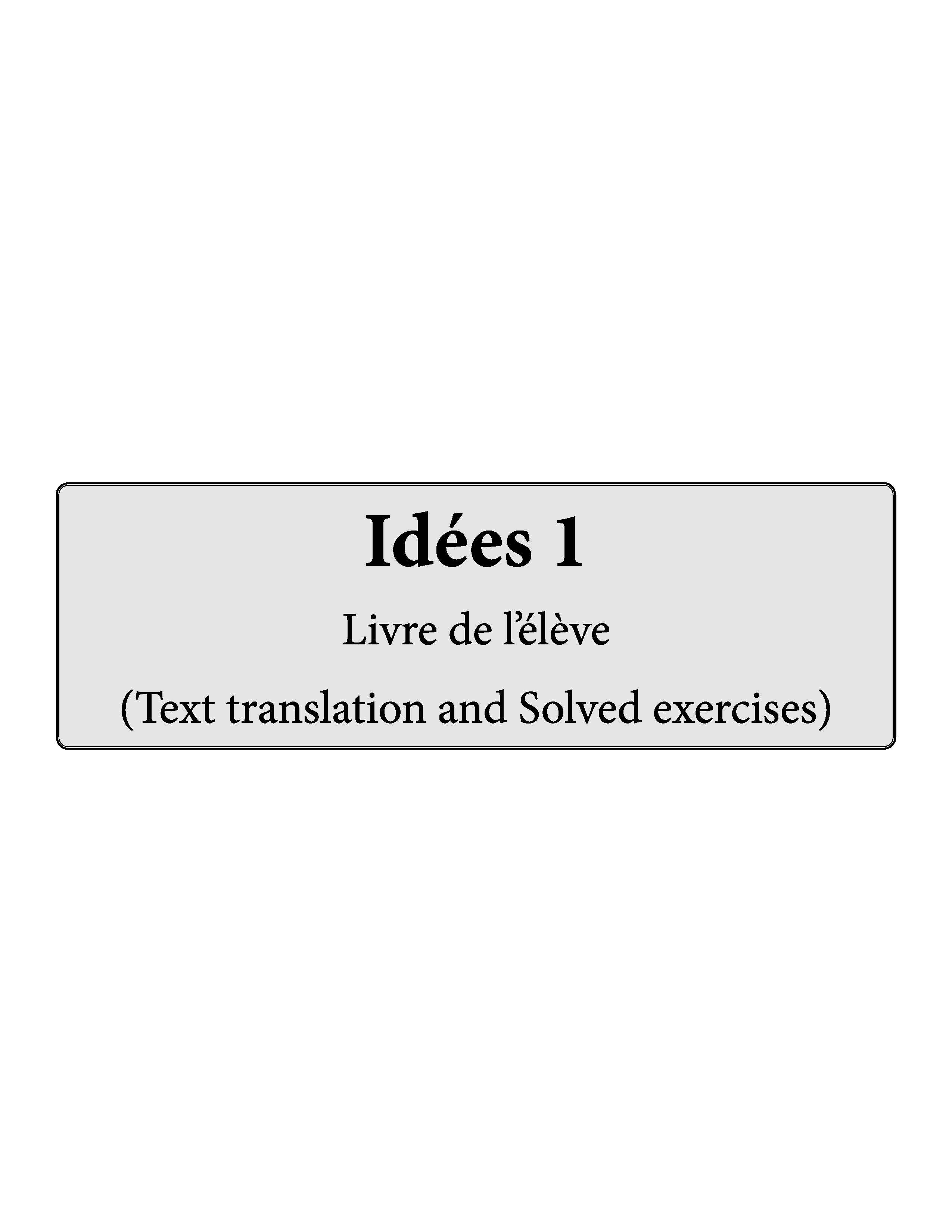 Idées Complete Study Material 1 (For Class 6) Text Translation