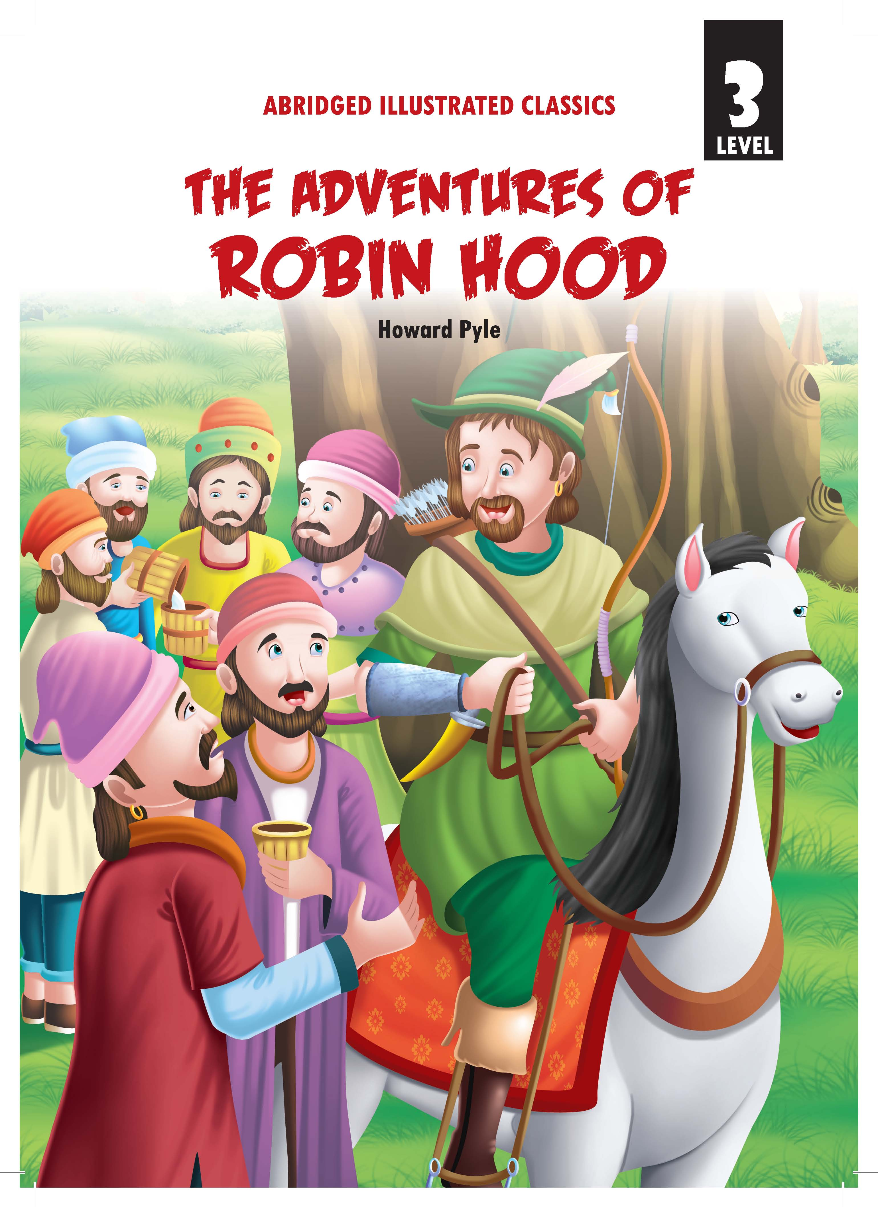 The Adventures of Robinhood Level 3 for Class 7