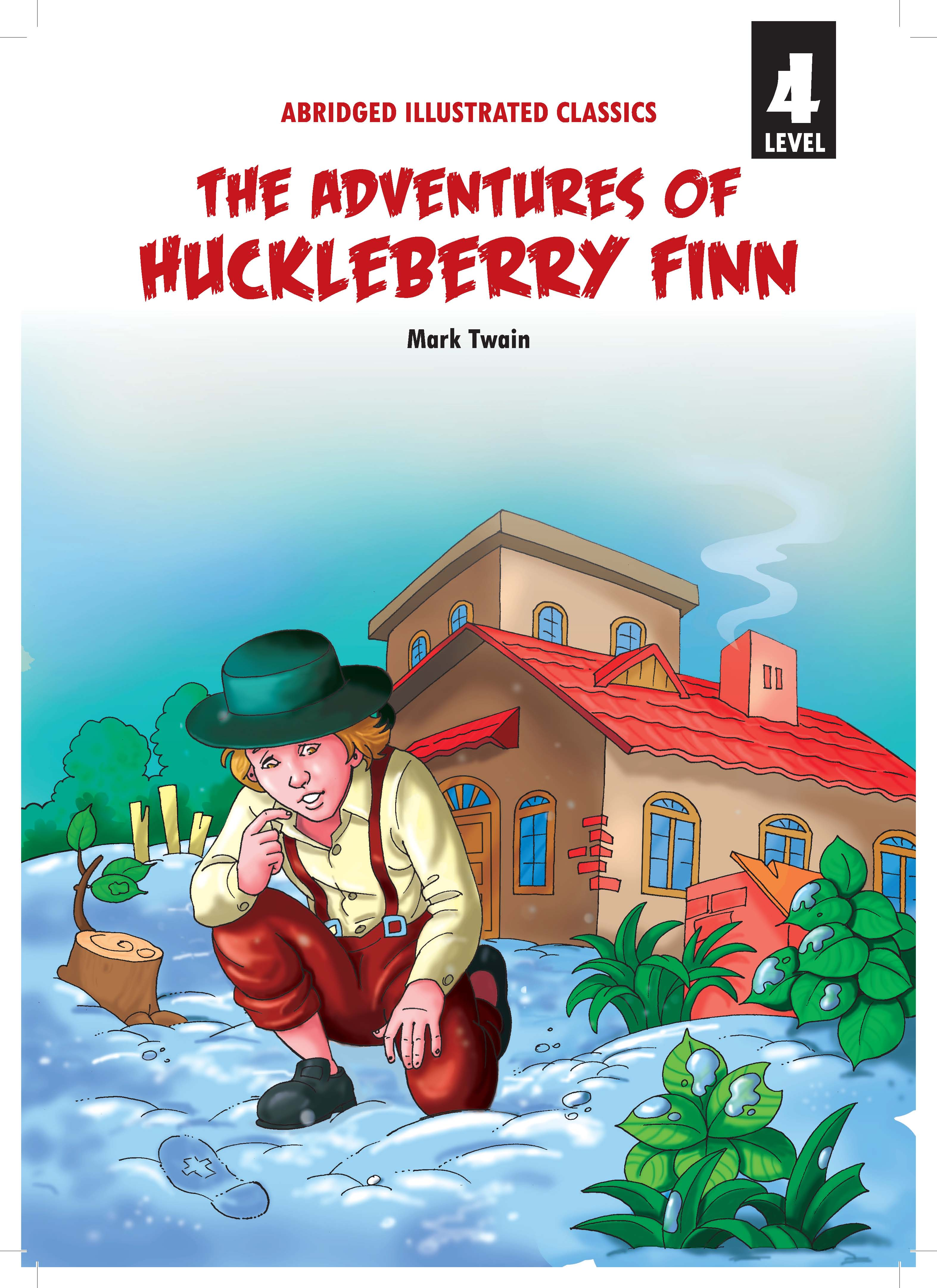 The Adventures of Huckleberry Finn Level 4 for Class 8