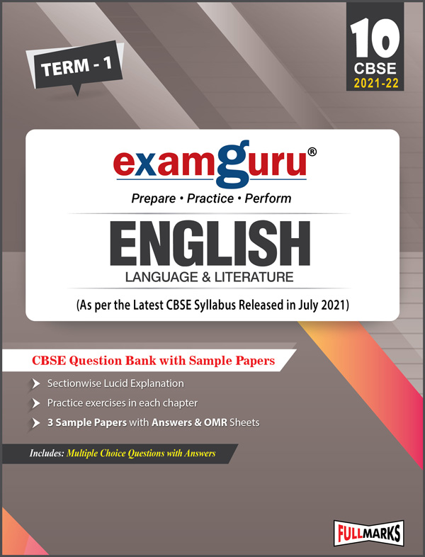Examguru English Language & Literature Question Bank with Sample Papers Term-1 (As per the Latest CBSE Syllabus Released in July 2021) Class 10