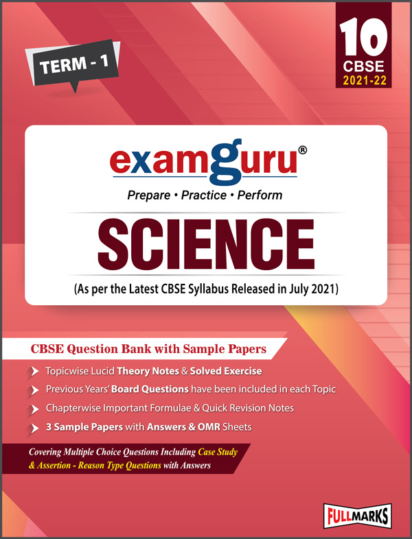 Examguru Science Question Bank with Sample Papers Term-1 (As per the Latest CBSE Syllabus Released in July 2021) Class 10