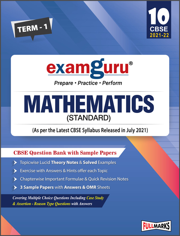Examguru Mathematics (Standard) Question Bank with Sample Papers Term-1 (As per the Latest CBSE Syllabus Released in July 2021) Class 10